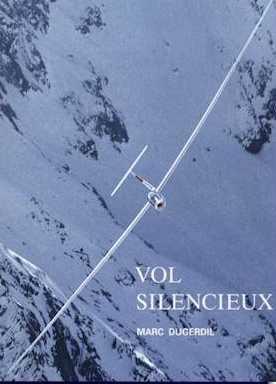 LE VOL SILENCIEUX - par Marc Dugerdil